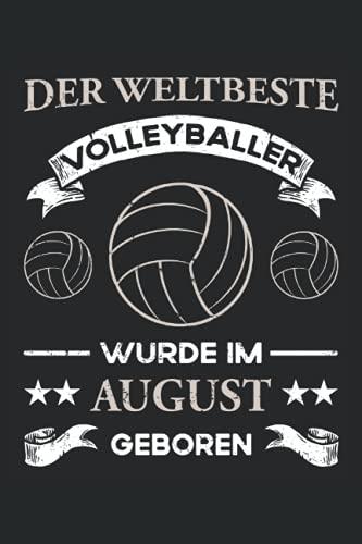Der weltbeste Volleyballer wurde im August geboren: Kleines Notizbuch Kariert mit To Do Listen - Volleyballer Geburtstag - Beachvolleyball und ... - Geburtstagsgeschenk Trainer und Spieler