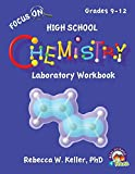 Focus On High School Chemistry Laboratory Workbook