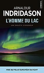 L'Homme du lac. Une enquête du commissaire Erlendur Sveinsson d'Arnaldur Indridason