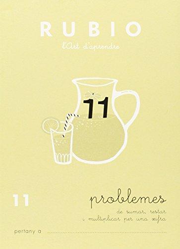Ediciones Técnicas Rubio - Editorial Rubio PR 11 CAT - Cuaderno (Operacions i Problemes (català)) (Operacions i Problemes RUBIO (català))