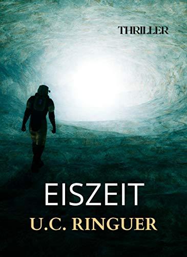 Eiszeit (Professor Cariello 7) (German Edition)