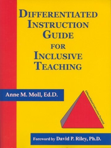 Differentiated Instruction Guide for Inclusive Teaching by Anne M. Moll (2003-04-01)