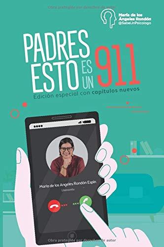 Padres, Esto es un 911 (Spanish Edition)