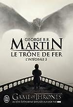 Le trône de fer - L'intégrale, tome 5 de George R. R. Martin