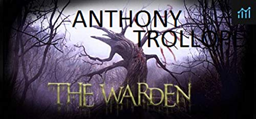 The Warden-Classic Edition(Annotated) (English Edition)