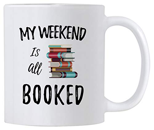Casitika Reading Coffee Mug. My Weekend Is All Booked 11 oz Cup. Gift Idea for Teachers, Librarian or Book Nerd. Funny Library Mugs.