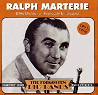 Ralph Marterie & His Orchestra: Previously Unreleased by Ralph Marterie (1996-07-09)