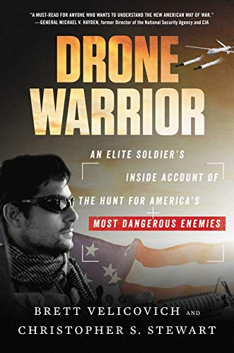 Image of Drone Warrior: An Elite Soldier's Inside Account of the Hunt for America's Most Dangerous Enemies
