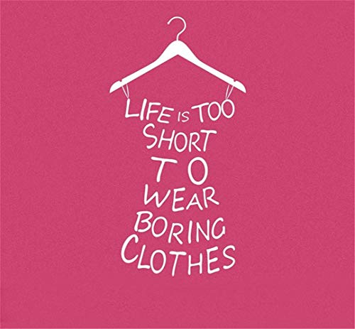 Wandaufkleber Das Leben Ist Zu Kurz, Um Langweilige Tuch-Zitat-Kreative Kleid-Form Für Mädchen-Raum-Ausgangsdekor Zu Tragen