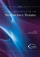 AANN Core Curriculum for Neuroscience Nursing, Fifth Edition