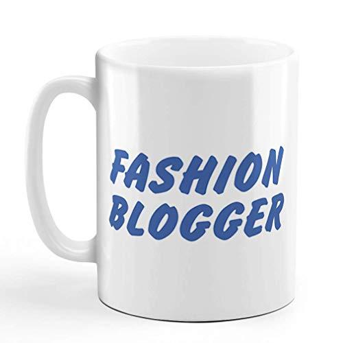 N\A Tazza da caffè 11 Once Fashion Blogger Divertente Umorismo Tazza da tè in Ceramica Solo Design