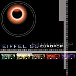 EIFFEL 65-EUROPOP