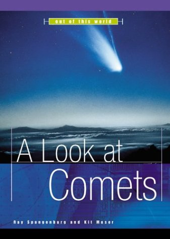 A Look at Comets (Out of This World)