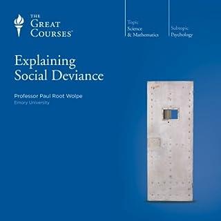 Explaining Social Deviance audiobook cover art