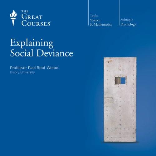 Explaining Social Deviance audiobook cover art