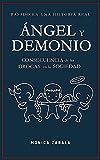 ANGEL Y DEMONIO: CONSECUENCIA DE LA DROGA EN LA SOCIEDAD (Spanish Edition)