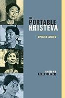 Portable Kristeva (European Perspectives)