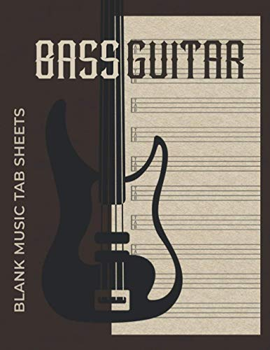 Blank Music Tab Sheets for Bass Guitar: 4-String Tablature Notebook For Guitar Transcription and Composition |10 Staves Per Page