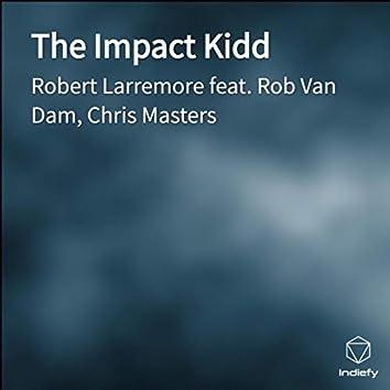 The Impact Kidd
