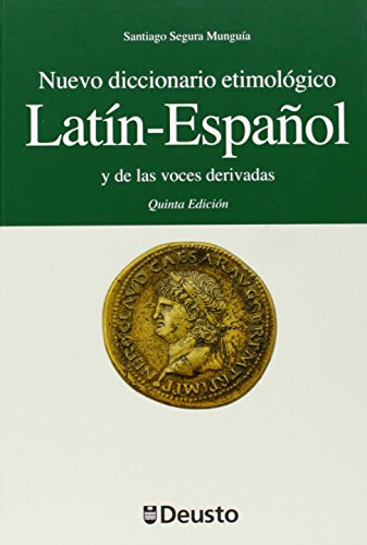 Nuevo diccionario etimológico latín-español y de las...