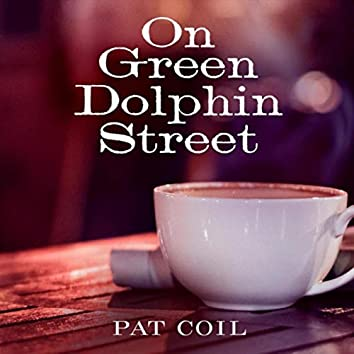 On Green Dolphin Street (feat. Danny Gottlieb & Jacob Jezioro)