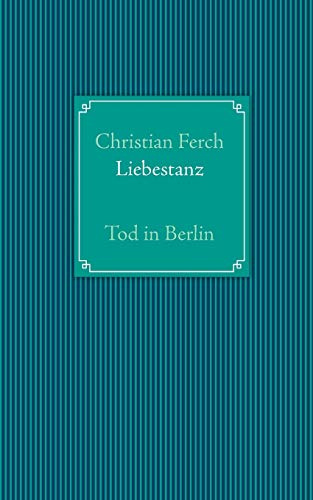 Liebestanz: Tod in Berlin