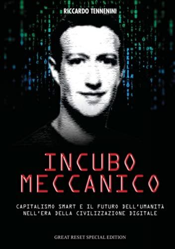 Incubo Meccanico: Capitalismo Smart e il Futuro dell'Umanità nell'Era della Civilizzazione Digitale