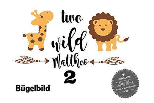 Bügelbild Aufbügler Geburtstag Two Wild Pfeil Wunschzahl Giraffe Löwe Zoo in Flex, Glitzer, Flock, Effekt in Wunschgröße