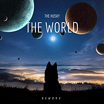 The World (Rework)