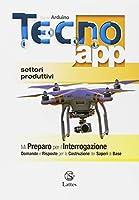 Tecno.app. Con Mi preparo per l'interrogazione e Design. Per la Scuola media. Con ebook. Con espansione online. Disegno-Settori produttivi (Vol. A-B1-B2-B3) #6