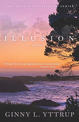 Illusion (The Mendocino Village Series)
