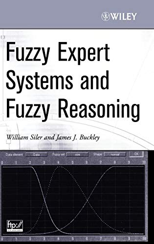 Compare Textbook Prices for Fuzzy Expert Systems and Fuzzy Reasoning 1 Edition ISBN 0723812208777 by Siler, William,Buckley, James J.