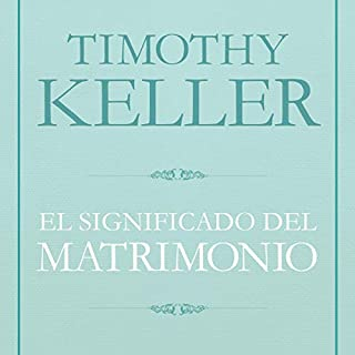 El Significado del matrimonio [The Meaning of Marriage] audiobook cover art