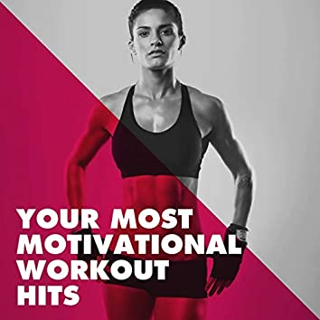 Your Most Motivational Workout Hits