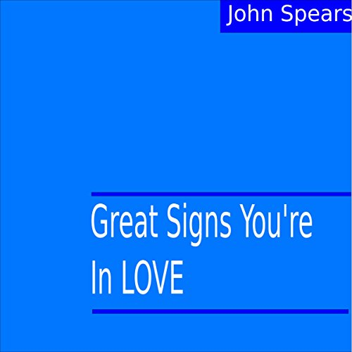 Great Signs You're in Love audiobook cover art