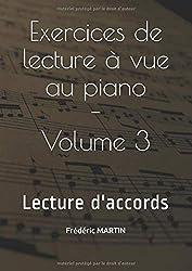 Exercices de lecture à vue au piano — Volume 3: Apprenez à lire facilement vos partitions de piano