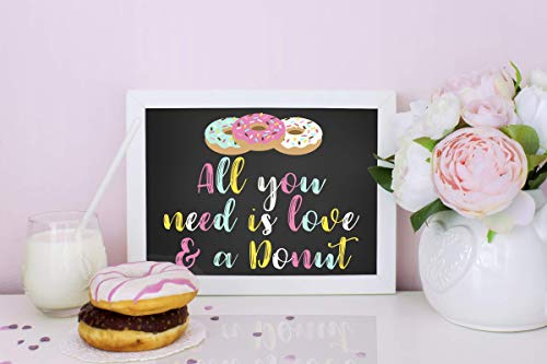 Donut Sign, All you need is love and a Donut, Bridal Shower Decorations, Engagement Party Decorations, Wedding Sign, Glossy 8x10, Frame and display items are not included