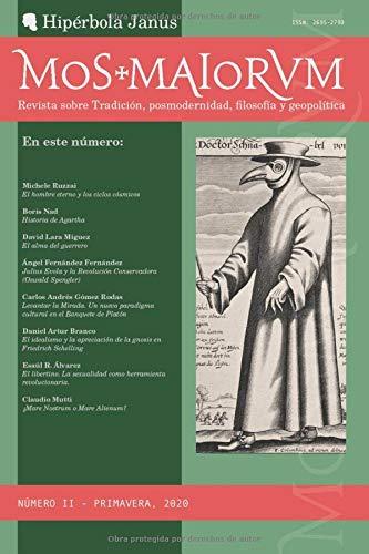MOS MAIORVM II: Revista sobre Tradición, posmodernidad, filosofía y geopolítica