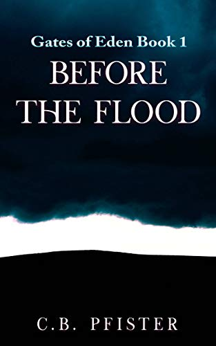 Before The Flood: Gates of Eden Book 1 (English Edition)