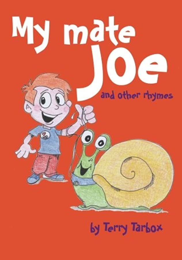 熟達空いている病院My Mate Joe and Other Rhymes