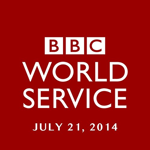BBC Newshour, July 21, 2014 cover art