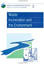 Waste Incineration and the Environment: Rsc: 02