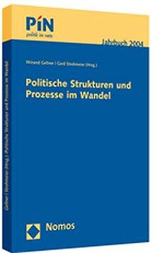 Politische Strukturen und Prozesse im Wandel: P.I.N. Jahrbuch 2004