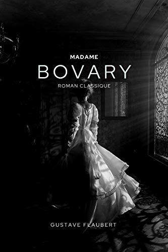 Madame Bovary: Text intégral