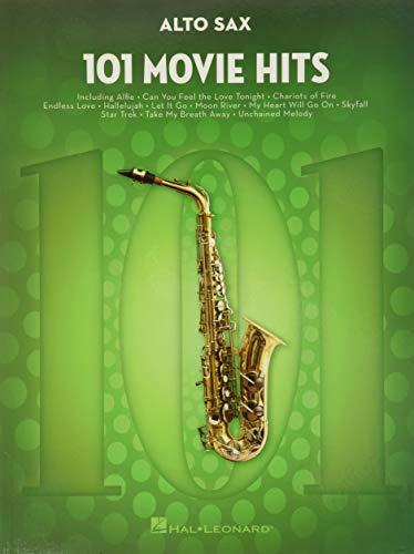 101 Movie Hits For Alto Saxophone: Noten, Sammelband für Alt-Saxophon