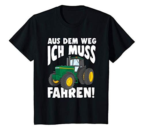 Kinder Aus dem Weg ich muss Traktor fahren | Lustiges Traktor T-Shirt