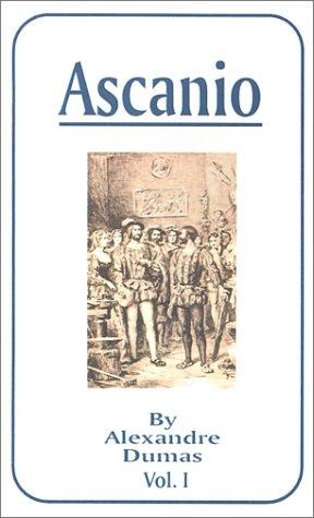 Ascanio, Vol. I