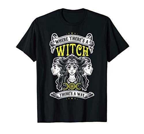 Wo es eine Hexe gibt, gibt es einen Weg, Wicca T-Shirt