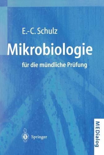 Mikrobiologie für die mündliche Prüfung: Fragen und Antworten (MEDialog) (German Edition)