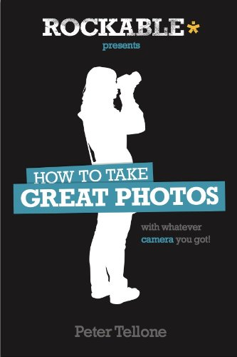 How to Take Great Photos (English Edition)
